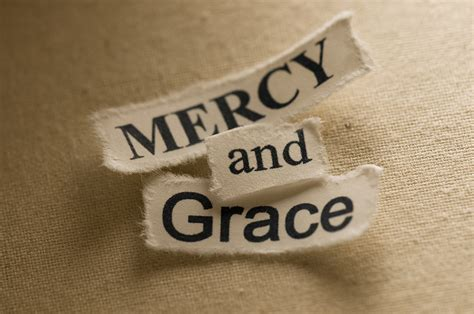 Mercy and Grace